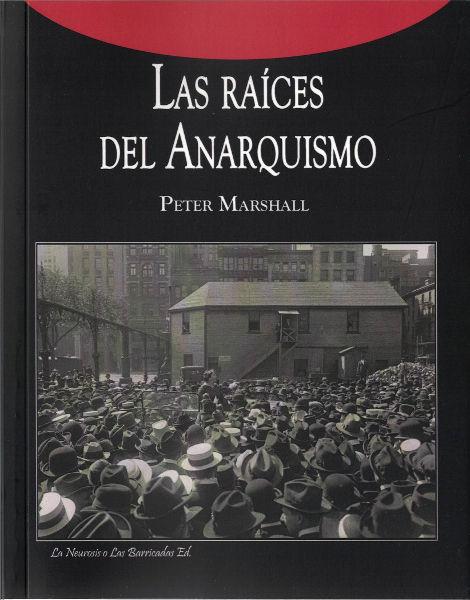 [Resenya] Las raíces del anarquismo