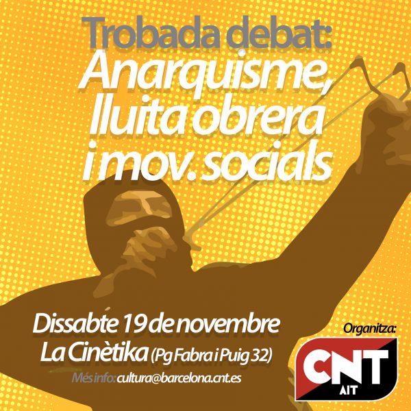 [Agenda] Trobada – debat: anarquisme, lluita obrera i moviments socials