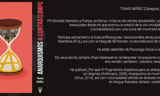 """[Cultura] Ressenya d'""""Anarquismos a contratiempo"""" de Tomás Ibáñez"""