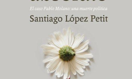 [Ressenya] El gesto absoluto. El caso Pablo Molano: una muerte política