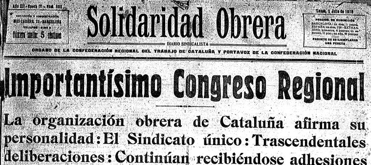 [Memòria] El sindicalisme revolucionari a Espanya (II): de Solidaridad Obrera a l'anarcosindicalisme (1907-1919)