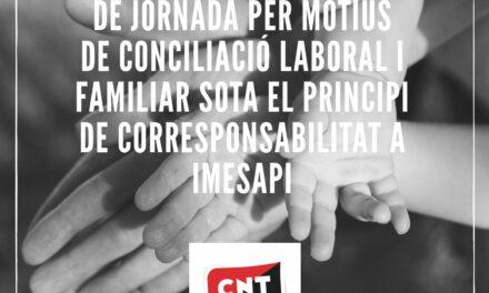 [Sindical] CNT Vallès Oriental: CNT aconsegueix una pionera sentència favorable a la conciliació laboral i familiar a IMESAPI